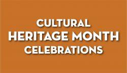 Cultural Heritage Month Celebrations